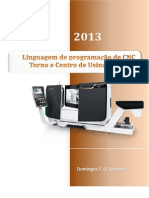 Linguagem de Programação de CNC - Torno e Centro de Usinagem - 2013