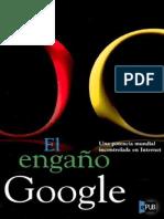 Reisch, Gerald - El Engaño Google