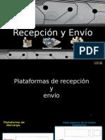 Presentación Recepción y Envío