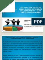 FACTORES QUE INFLUYEN POSITIVAMENTE SOBRE EL COMPORTAMIENTO DEL CONSUMIDOR. Caso Grupo Bimbo.pdf.