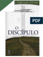 O Discípulo - Juan Carlos Ortiz