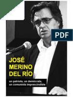 José Merino, Imprescindible