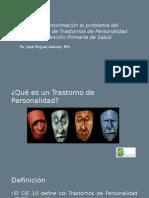 """""""Una aproximación al problema del diagnóstico de Trastornos de Personalidad en Atención Primaria de Salud"""""""