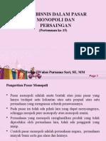 Pertemuan_15 Etika Bisnis Dalam Pasar Monopoli Dan Persaingan