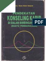 Pendekatan Konseling Karir Di Dalam Bimbingan Karir (Suatu Pendahuluan).