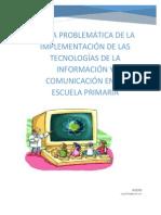 problematica de la implementacion de las TIC´S  en las escuelas primarias