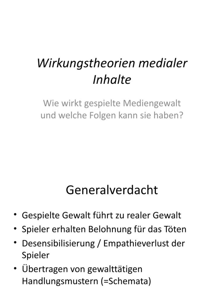 Wirkungstheorien Medialer Inhalte - Wie Wirkt Gespielte Mediengewalt ...
