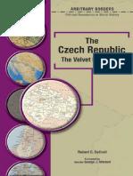 (Arbitrary Borders) Robert C Cottrell-The Czech Republic _ the Velvet Revolution-Chelsea House (2005)