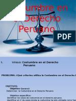 Costumbre en el Derecho Peruano.EXPONER.pptx