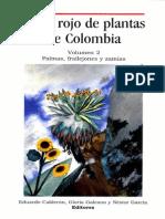 Libro Rojo de Plantas de Colombia Volumen 2