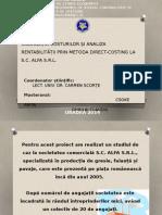 Direct Costing - CALCULAȚIA COSTURILOR ȘI ANALIZA RENTABILITĂȚII PRIN METODA DIRECT-COSTING LA S.C. ALFA S.R.L.