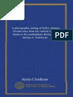 Catálogo Fotográfico de Orcas (Orcinus Orca) desde el centro del Golfo de Alaska hasta el Sureste del Mar de Bering