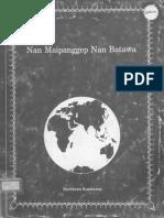 Xnn Nan Maipanggep Nan Batawa (About the World) 1994