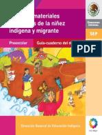 Dgei (Juegos y Materiales Educativos de La Niñez Indígena y Migrante). Preescolar . Guia Del Docente