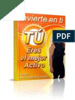 Invierte en Ti, TU Eres El Mejor Activo Clave 1 Pensamiento Cual Es Tu Nivel de Creencias Acerca Del Dinero - Maria Imelda Cardona