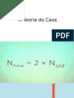 A Teoria Do Caos