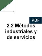2.2 Metodos Industriales y de Servicios