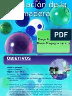 Destilación de La Madera