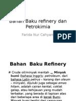 Bahan Baku Refinery Dan Petrokimia