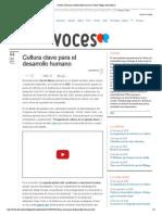 Cultura Clave Para El Desarrollo Humano _ Voces _ Blogs _ Elmundo