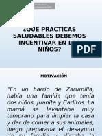 N°4. Qué prácticas saludables debemos incentivar en los niños