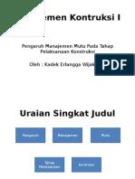Manajemen Kontruksi I