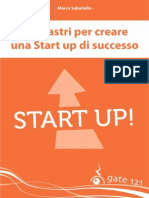 I 9 Pilastri Per Creare Una Start Up Di Successo