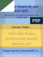 postive team member- diamond and tracy