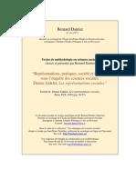 Jodelet, D. (1994). Représentations, Pratiques, Société Et Individu Sous l'Enquête Des Sciences Sociales.