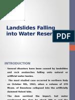 Landslides Falling Into Water Reservoirs