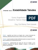 Aula 9_ Topicos Integradores _ Estabilidade Taludes. Pptx