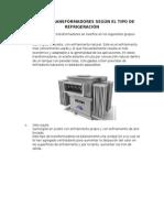 Tipos de Transformadores Según El Tipo de Refrigeración