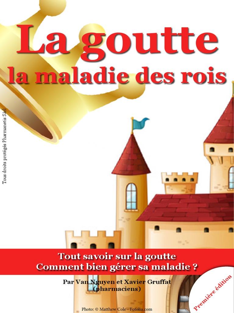 La Goutte La Maladie Des Rois 28ea857301e