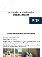 2) Pile Execution Method