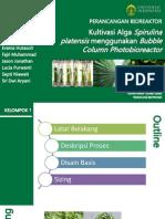 Kultivasi Alga Spirulina Platensis Menggunakan Bubble Column Photobioreactor - Newest