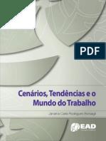 Cenários, tendências e o mundo do trabalho