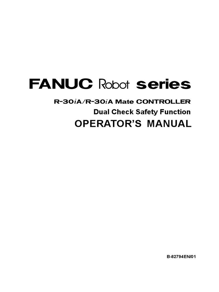 r 30ia dcs dualchecksafety operator manual b 82794en01 technology rh scribd com fanuc r30ia controller manual pdf fanuc r30ia controller manual