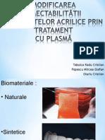 Examen Plasma - Modificarea Umectabilitåtii
