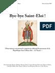 Bye Bye Saint Eloi! Observations concernant le réquisitoire définitif du procureur de la République dans l'affaire dite « de Tarnac »