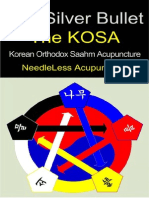 The Silver Bullet the KOSA (Korean Orthodox Saahm Acupuncture) - NeedleLess Acupuncture