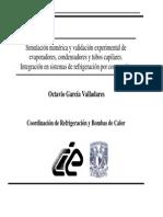 Simulación Numérica y Validación Experimental de Evaporadores, Condensadores y Tubos Capilares. Integración en Sistemas de Refri