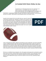 O que Faz com NCAA Football 2010 Muito Melhor do Que 2009