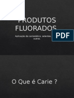 PRODUTOS FLUORADOS