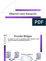 Ethernet Como Transport e