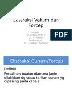 Ekstraksi Vakum Dan Forcep