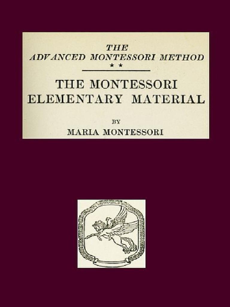 Montessori Elementary Materials The Advanced Method