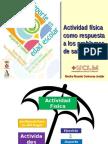 Actividad Fisica Como Respuesta a Los Problemas de Salud