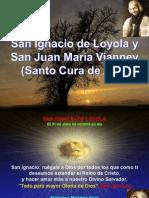 San Ignacio de Loyola y San Juan Maria Vianney (Santo Cura de Ars)