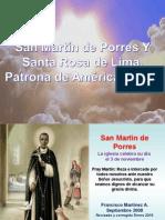 San Martín de Porres y Santa Rosa de Lima.