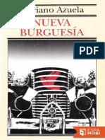 Nueva Burguesia - Mariano Azuela